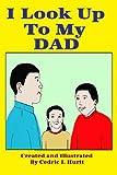 I Look up to My Dad, Cedric Hurtt, 1482701928