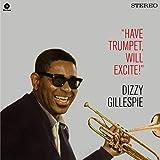 Have Trumpet Will Excite! + 1 Bonus Track