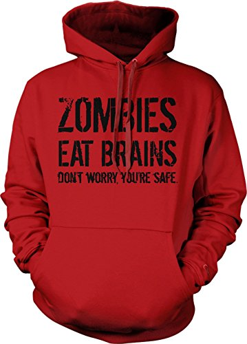 Zombies Eat Brains so You're Safe Hoodie Funny Zombie Sweatshirt Undead Hoodie (Red) M (Red Youth Graphic)