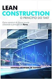 Lean Construction: O Princípio do TAKT