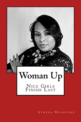 Woman Up: Nice Girls Finish (Athena Finish)