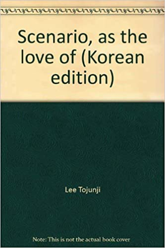 Scenario As The Love Of Korean Edition Amazon Co Uk Lee Tojunji