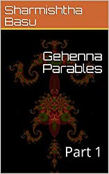 Gehenna Parables: Part 1