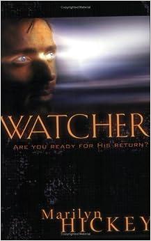 Watcher by Marilyn Hickey (2004-10-03)