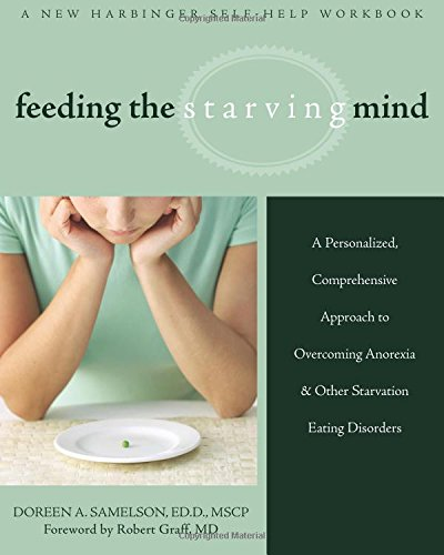 feeding-the-starving-mind-a-personalized-comprehensive-approach-to-overcoming-anorexia-and-other-sta