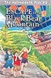Escape from Black Bear Mountain, Gary VanRiper and Justin VanRiper, 0970704488