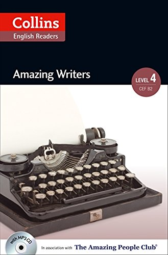 Collins Elt Readers — Amazing Writers (Level 4) (Collins English Readers)