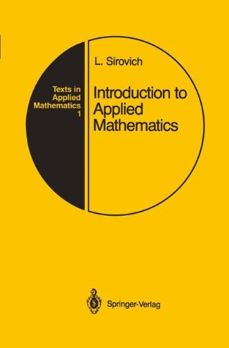 Introduction to Applied Mathematics (Texts in Applied Mathematics) ()