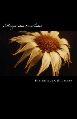 Download Margaritas marchitas (Spanish Edition) ebook