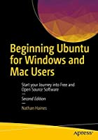 Beginning Ubuntu for Windows and Mac Users, 2nd Edition Front Cover