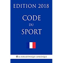 Code du sport: Edition 2018 (French Edition)