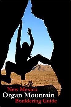 Book New Mexico Organ Mountain Bouldering Guide
