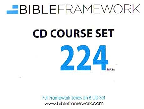 Bible Framework CD Course Set 224 MP3s: Not Specified