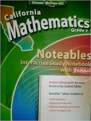 California Mathematics Grade 7 Noteables Interactive Study