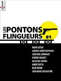 Les Pontons flingueurs #1 par Ingrid Astier