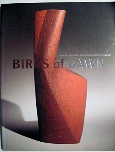 Birds of Dawn: Pioneers of Japan's Sodeisha Ceramic Movement ()