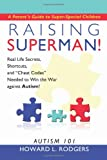 Raising Superman!, Howard L. Rodgers, 1449084893