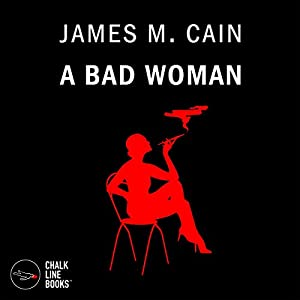 A Bad Woman Audiobook