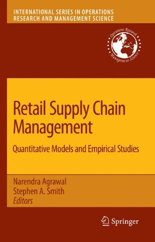 Retail Supply Chain Management: Quantitative Models and Empirical Studies (International Series in Operations Research &