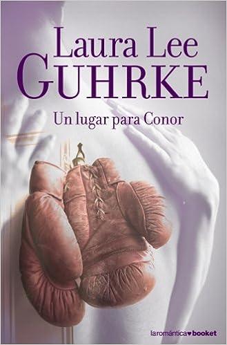 Un lugar para Conor de Laura Lee Guhrke