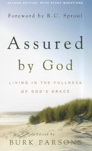 Assured By God Living In The Fullness Of God S Grace Pdf Download
