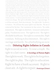 Debating Rights Inflation in Canada: A Sociology of Human Rights