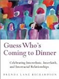 Guess Who's Coming to Dinner, Brenda Lane Richardson, 1885171412