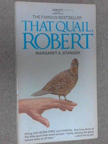 That Quail, Robert by Margaret A. Stranger