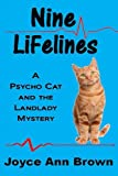 img - for Nine Lifelines (Psycho Cat and the Landlady Mysteries) (Volume 3) book / textbook / text book