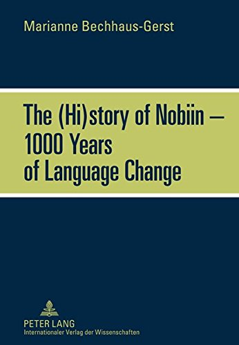 The (Hi)story of Nobiin – 1000 Years of Language Change