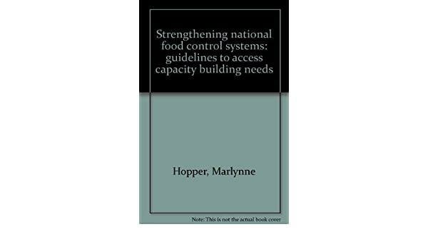 Strengthening National Food Control System: Guidelines to Access Capacity Building Needs