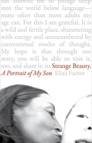 Son Portrait - Strange Beauty: A Portrait of My Son