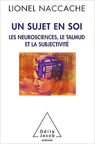 Un sujet en soi. Lionel Naccache