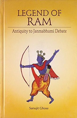 Legend of Ram: Antiquity to Janmabhumi Debate