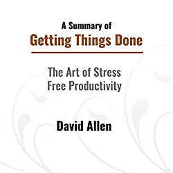 A Summary of Getting Things Done