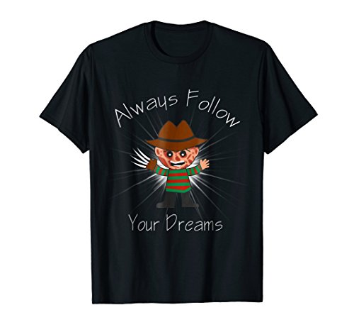 Mens Always Follow Your Dreams - Funny T-Shirt - Cool Design Large Black -