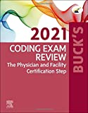 Buck's Coding Exam Review 2021: The Physician and