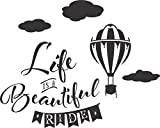 Life Is A Beautiful Ride (With Hot Air Balloon/Clouds) Wall Vinyl Decal (14 X 12 Inches)