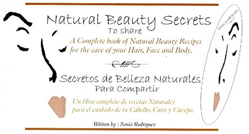 Read Online Natural Beauty Secrets To share/English/Spanish pdf
