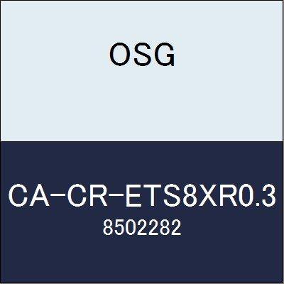 OSG エンドミル CA-CR-ETS8XR0.3 商品番号 8502282