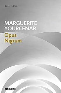 Opus nigrum par Yourcenar
