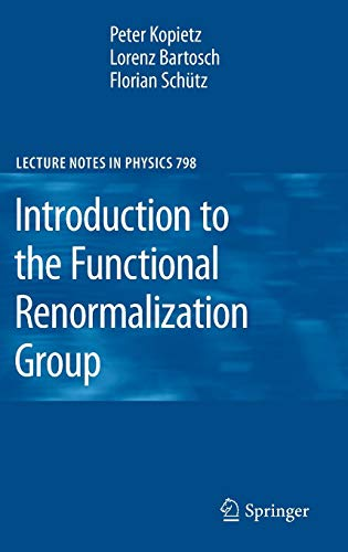 Introduction to the Functional Renormalization Group (Lecture Notes in Physics)