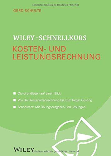 Wiley Schnellkurs Kosten  Und Leistungsrechnung