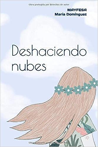 Deshaciendo nubes: Amazon.es: María Dominguez, Pauline Lee ...