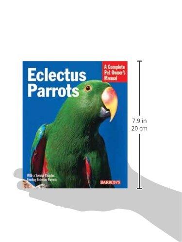 Eclectus Parrots (Complete Pet Owner's Manual) 2