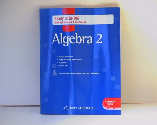 Holt McDougal Algebra 2: Ready to Go On? Intervention & Enrichment with Answers