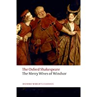 The Merry Wives of Windsor: The Oxford Shakespeare