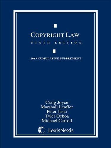 Copyright Law, 2013 Cumulative Supplement