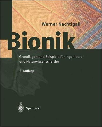 Bionik: Grundlagen und Beispiele für Ingenieure und Naturwissenschaftler (German Edition)