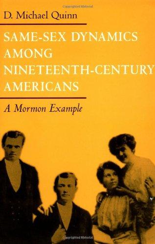 Same-Sex Dynamics among Nineteenth-Century Americans: A MORMON EXAMPLE